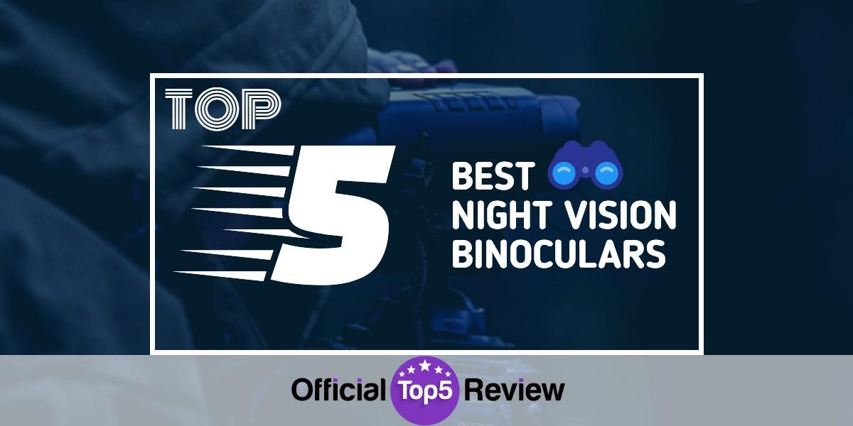 Night Vision Binoculars - Featured Image