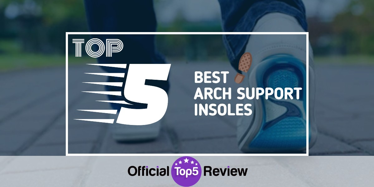 Arch Support Insoles - Featured Image