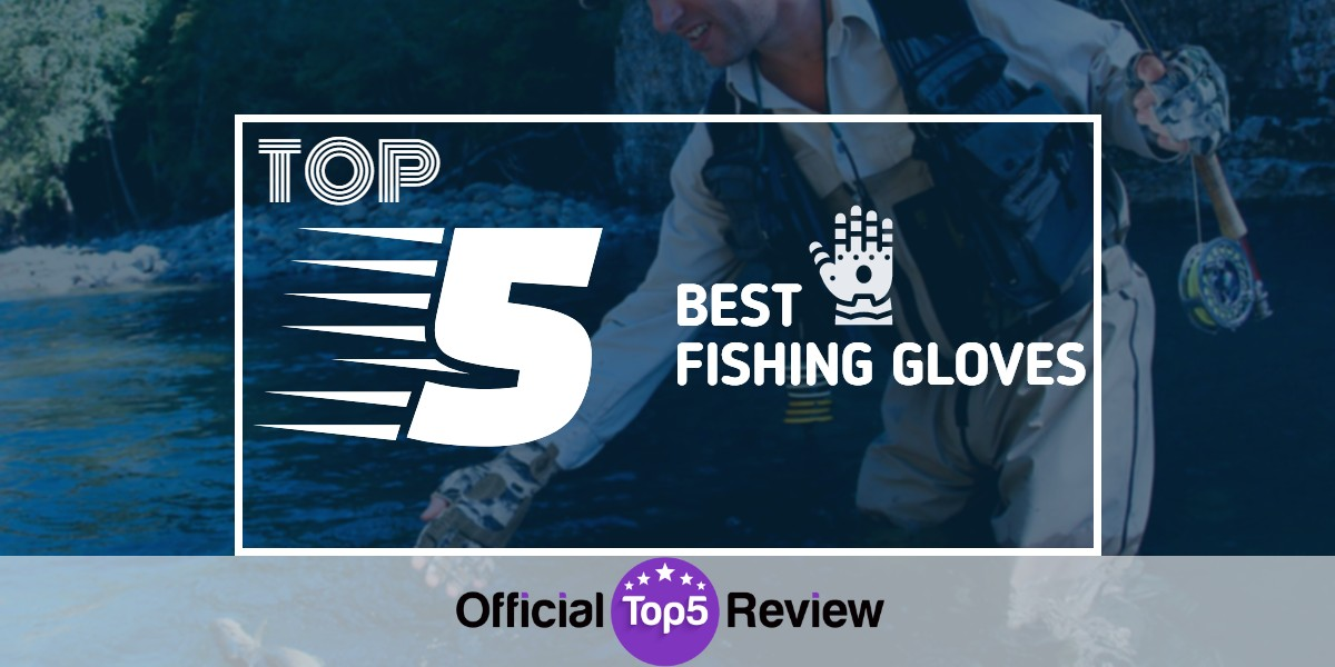 Fishing Gloves - Featured Image