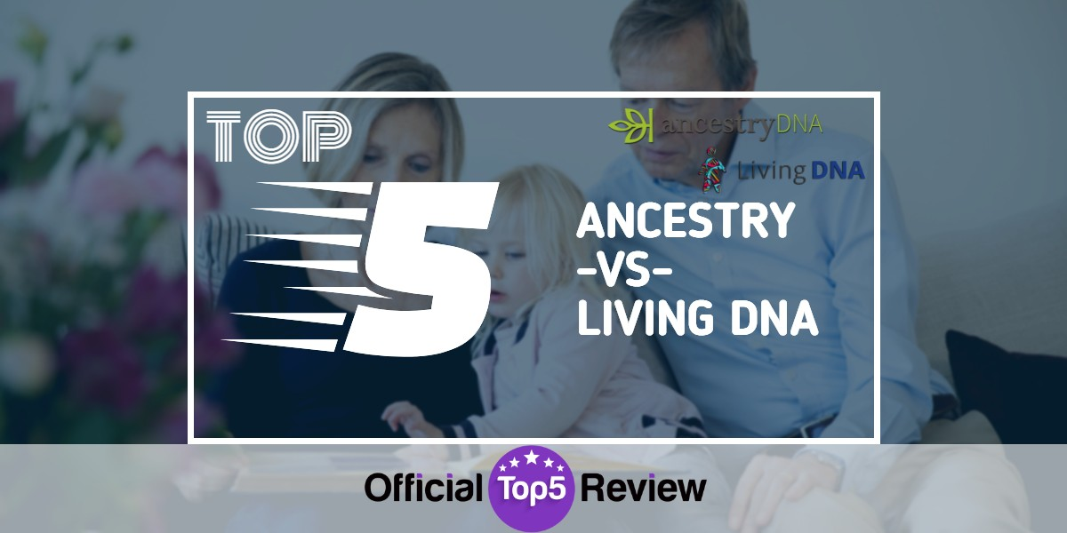 Ancestry Vs Living DNA - Featured Image