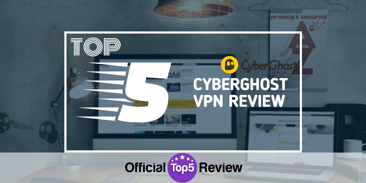 CyberGhost VPN Review - Featured Image