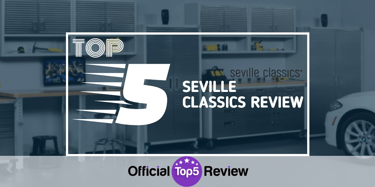 Seville Classics Review - Featured Image