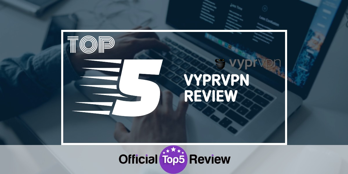 VyprVPN Review - Featured Image
